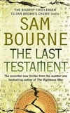 Bourne, Sam | Last Testament, The | Signed 1st Edition UK Trade Paper Book