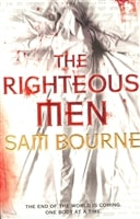 Righteous Men, The | Bourne, Sam | Signed 1st Edition UK Trade Paper Book
