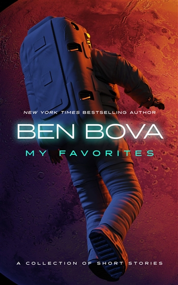 My Favorites: A Collection of Short Stories by Ben Bova & Doug Beason