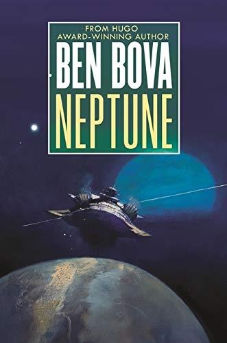 Neptune by Ben Bova & Doug Beason