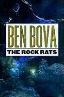 Rock Rats | Bova, Ben | Signed First Edition Book