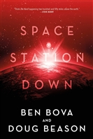 Bova, Ben & Beason, Doug | Space Station Down | Double-Signed First Edition Book