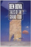 Tales of the Grand Tour | Bova, Ben | Signed First Edition Book