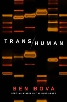 Transhuman | Bova, Ben | Signed First Edition Book