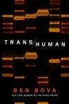 Bova, Ben | Transhuman | First Edition Book