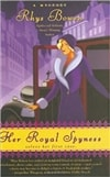 Bowen, Rhys - Her Royal Spyness (First Edition)