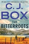 Box, C.J. | Bitterroots, The | Signed First Edition Copy