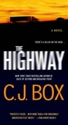 The Highway by C.J. Box | Signed 1st Edition Mass Market Paperback Book