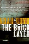 Bricklayer, The | Boyd, Noah | Signed First Edition Book