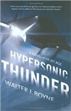 Hypersonic Thunder | Boyne, Walter J. | Signed First Edition Book