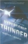 Hypersonic Thunder by Walter J. Boyne (Signed First Edition)