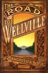 Road to Wellville, The | Boyle, T.C. | Signed First Edition Book