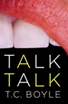Talk Talk | Boyle, T.C. | Signed First Edition Book