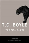 Tooth and Claw | Boyle, T.C. | Signed First Edition Book