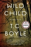 Wild Child | Boyle, T.C. | Signed First Edition Book