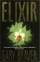 Elixir | Braver, Gary | Signed First Edition Book