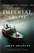 Imperial Cruise, The | Bradley, James | First Edition Book