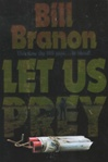 Let Us Prey | Branon, Bill | First Edition Book