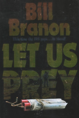 Let Us Prey by Bill Branon
