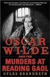 Brandreth, Gyles - Oscar Wilde and the Murders at Reading Gaol (Signed First Edition)
