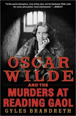 Wilde and The Murders at Reading Gaol by Gyles Brandreth