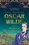 Brandreth, Gyles | Oscar Wilde and the Murders at Reading Gaol | Signed First Edition UK Book
