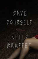 Save Yourself | Braffet, Kelly | Signed First Edition Book