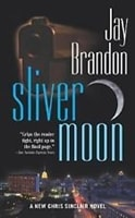 Sliver Moon | Brandon, Jay | Signed First Edition Book