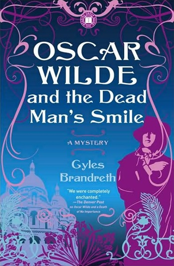 Wilde and The Dead Man's Smile by Gyles Brandreth