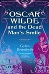 Brandreth, Gyles - Oscar Wilde and the Dead Man's Smile (Signed First Edition)