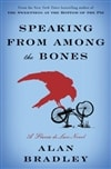Bradley, Alan - Speaking from Among the Bones (Signed First Edition)