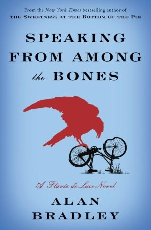 Speaking from Among the Bone by Alan Bradley