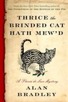 Thrice the Brinded Cat Hath Mew'd | Bradley, Alan | Signed First Edition Book