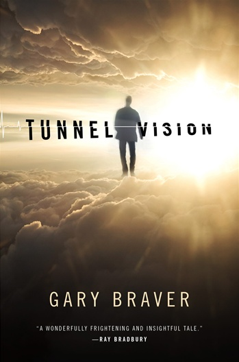 Tunnel Vision by Gary Braver
