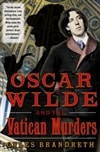 Oscar Wilde and the Vatican Murders | Brandreth, Gyles | Signed First Edition Book
