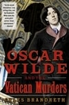 Brandreth, Gyles - Oscar Wilde and the Vatican Murders (Signed First Edition)
