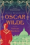 Brandreth, Gyles - Oscar Wilde and the Vatican Murders (Signed First Edition UK)