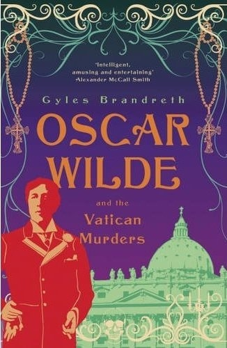 Wilde and The Vatican Murders by Gyles Brandreth