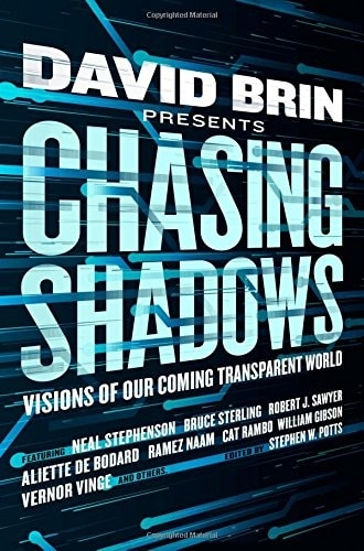 Chasing Shadows by David Brin