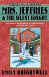 Mrs. Jeffries & the Silent Knight | Brightwell, Emily | First Edition Book