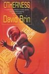 Brin, David - Otherness (Signed First Edition UK)