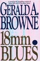 18mm Blues | Browne, Gerald A. | First Edition Book
