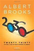 2030: The Real Story of What Happens to America | Brooks, Albert | Signed First Edition Book