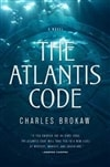 Atlantis Code, The | Brokaw, Charles | First Edition Book