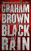 Black Rain | Brown, Graham | Signed 1st Edition Mass Market Paperback Book