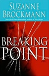 Breaking Point | Brockmann, Suzanne | First Edition Book