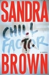 Brown, Sandra - Chill Factor (Signed First Edition)