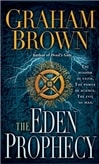 Eden Prophecy | Brown, Graham | Signed 1st Edition Mass Market Paperback Book