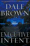 Brown, Dale - Executive Intent (Signed First Edition)