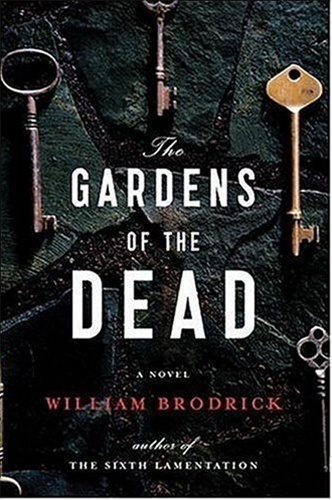 Gardens of the Dead by William Brodrick